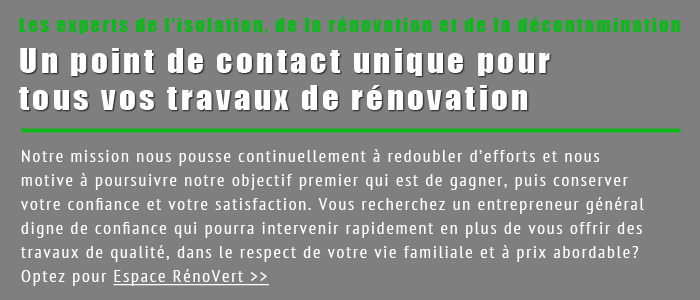 Isolation de toiture, rénovation de cuisine à Montréal & Québec